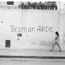 <p>Rosario Group. <i>Tucumán Arde (Tucumán Is Burning)</i> Publicity Campaign (2nd Step), 1968. Graffiti. Archivo Graciela Carnevale, Rosario, Argentina. © Grupo de Artistas de Vanguardia (Avant Garde Artists Group). (Photo: Avant Garde Artists Group)</p>
