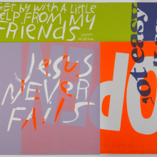 <p>Corita Kent (aka Sister Mary Corita) (Fort Dodge, Iowa, 1918&ndash;1986, Boston, Massachusetts). <em>Jesus Never Fails</em>, 1967. Screen print on Pellon, 29<sup>3</sup>/<sub>4</sub> &times; 36 in. (75.7 &times; 91.6 cm). Brooklyn Museum; Henry L. Batterman Fund, 68.116. &copy; Corita Art Center, Immaculate Heart Community, Los Angeles, CA. (Photo: Jonathan Dorado, Brooklyn Museum)</p>