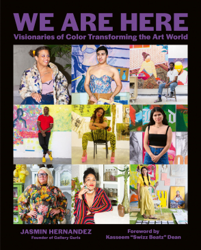 <p>Book cover: We Are Here: Visionaries of Color Transforming the Art World</p>