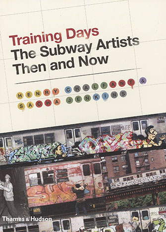 <p>Training Days: The Subway Artists Then and Now cover</p>