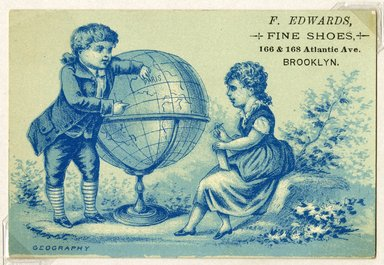 "<em>""Tradecard. F. Edwards, Fine Shoes. 160 & 168 Atlantic Ave, Brooklyn. Recto.""</em>. Printed material, 3 x 4.25 in (7.5 x 11 cm). Brooklyn Museum, CHART_2011. (HF5841_Ad9_p02_tradecard04_recto.jpg"