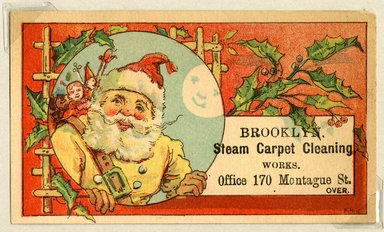 "<em>""Tradecard. Brooklyn Steam Carpet Cleaning Works. 170 Montague St. Brooklyn, NY. Recto.""</em>. Printed material, 2.75 x 4.25 in (6.3 x 10.8 cm). Brooklyn Museum, CHART_2011. (HF5841_Ad9_p04_tradecard01_recto.jpg"