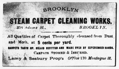 "<em>""Tradecard. Brooklyn Steam Carpet Cleaning Works. 170 Montague St. Brooklyn, NY. Verso.""</em>. Printed material, 2.75 x 4.25 in (6.3 x 10.8 cm). Brooklyn Museum, CHART_2011. (HF5841_Ad9_p04_tradecard01_verso_photocopy.jpg"