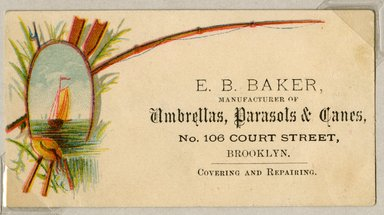 """<em>""""Tradecard. E. B. Baker. 106 Court St. Brooklyn, NY. Recto.""""</em>. Printed material, 1.875 x 3.375 in (4.6 x 8.5 cm). Brooklyn Museum, CHART_2011. (HF5841_Ad9_p08_tradecard01_recto.jpg"""