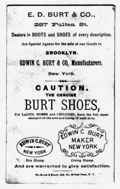 "<em>""Tradecard. Edwin C. Burt & Co., Fine Shoes. 287 Fulton St. Brooklyn, NY. Verso.""</em>. Printed material, 2.75 x 4.375 in (7 x 11.3 cm). Brooklyn Museum, CHART_2011. (HF5841_Ad9_p09_tradecard03_verso_photocopy.jpg"