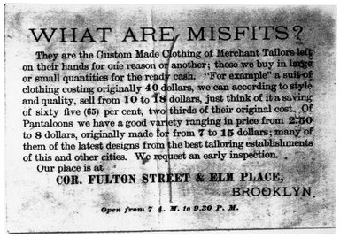 "<em>""Tradecard. Misfit Parlors. Fulton St. & Elm Place. Brooklyn, NY. Verso.""</em>. Printed material, 4.25 x 2.875 in (10.9 x 7.5 cm). Brooklyn Museum, CHART_2011. (HF5841_Ad9_p23_tradecard02_verso_photocopy.jpg"
