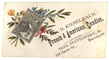 "<em>""Tradecard. Mrs. H. Keiselbach. 104 Smith Street. Brooklyn, NY. Recto.""</em>. Printed material, 4.3 x 2.4 in (11 x 6 cm). Brooklyn Museum, CHART_2012. (HF5841_C59_v1_p02_tradecard01_recto.jpg"