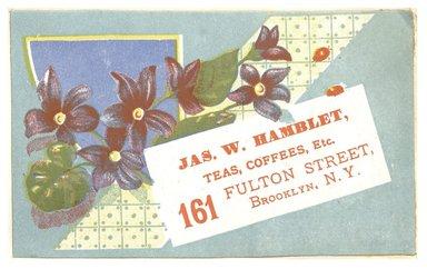 "<em>""Tradecard. James W. Hamblet. 161 Fulton Street. Brooklyn, NY. Recto.""</em>. Printed material, 4.3 x 2.8 in (11 x 7.1 cm). Brooklyn Museum, CHART_2012. (HF5841_C59_v1_p13_tradecard06_recto.jpg"
