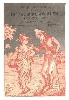 "<em>""Tradecard. W. R. Browne. 1848 Gates Avenue. Brooklyn, NY. Recto.""</em>. Printed material, 3.25 x 4.5 in (8.2 x 11.5 cm). Brooklyn Museum, CHART_2012. (HF5841_C59_v1_p15_tradecard04_recto.jpg"