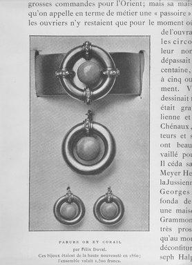 """<em>""""Parure or et Corail par Felix Duval. Ces bijoux etaient de la haute nouveaute en 1860; l'ensemble valait 1.500 francs.""""</em>, 1907. b/w negative, 4x5in. Brooklyn Museum. (NK7349_V64_Verer_Bijouterie_v2_p264_bw.jpg"""