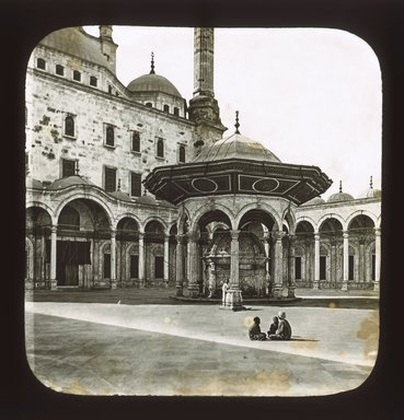 "<em>""Views, Objects: Egypt. General Views; People. View 068: Fountain of Ablution, Mosque of Mahomet Ali, Cairo.""</em>. Lantern slide 3.25x4in, 3.25 x 4 in. Brooklyn Museum, lantern slides. (Photo: Ferrier Pere Fils & Soulier, Paris, S10_08_Egypt_GeneralViews_People068_SL1.jpg"