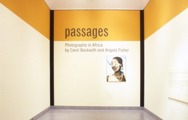 Passages: Photographs in Africa by Carol Beckwith and Angela Fisher, July 14, 2000 through September 17, 2000 (Image: AON_E2000i001.jpg Brooklyn Museum photograph, 2000)
