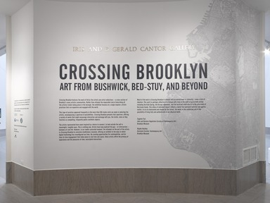 Crossing Brooklyn: Art from Bushwick, Bed-Stuy, and Beyond, October 3, 2014 through January 4, 2015 (Image: DIG_E_2014_Crossing_Brooklyn_01_PS4.jpg Brooklyn Museum photograph, 2014)