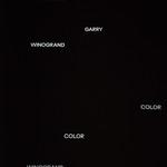 Garry Winogrand: Color