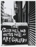 "New York, Soho (The ""Jesse Helms Hates Me"" ""Art Gallery"")"