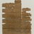 Aramaic. <em>Aramaic Adoption Contract</em>, October 22, 416 B.C.E. Papyrus, ink, 47.218.96a: Largest Fragment #1: 13/16 × 1 3/4 in. (2 × 4.5 cm). Brooklyn Museum, Bequest of Theodora Wilbour from the collection of her father, Charles Edwin Wilbour, 47.218.96a-b (Photo: Brooklyn Museum, 47.218.96_PS1.jpg)