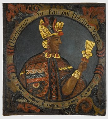 Unknown. <em>Pachacuti, Tenth Inca, 1 of 14 Portraits of Inca Kings</em>, mid-18th century (probably). Oil on canvas, 23 9/16 x 21 9/16in. (59.8 x 54.8cm). Brooklyn Museum, Dick S. Ramsay Fund, Mary Smith Dorward Fund, Marie Bernice Bitzer Fund, Frank L. Babbott Fund, gift of The Roebling Society and the American Art Council, purchased with funds given by an anonymous donor, Maureen and Marshall Cogan, Karen B. Cohen, Georgia and Michael deHavenon, Harry Kahn, Alastair B. Martin, Ted and Connie Roosevelt, Frieda and Milton F. Rosenthal, Sol Schreiber in memory of Ann Schreiber, Joanne Witty and Eugene Keilin, Thomas L. Pulling, Roy J. Zuckerberg, Kitty and Herbert Glantz, Ellen and Leonard L. Milberg, Paul and Thérèse Bernbach, Emma and J. A. Lewis, Florence R. Kingdon, 1995.29.10 (Photo: Brooklyn Museum, 1995.29.10_PS6.jpg)