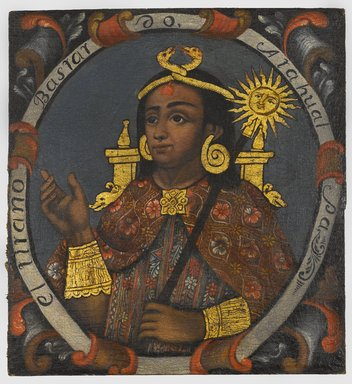 Unknown. <em>Atahualpa, Fourteenth Inca, 1 of 14 Portraits of Inca Kings</em>, Probably mid-18th century. Oil on canvas, 23 5/8 x 21 3/4in. (60 x 55.2cm). Brooklyn Museum, Dick S. Ramsay Fund, Mary Smith Dorward Fund, Marie Bernice Bitzer Fund, Frank L. Babbott Fund, gift of The Roebling Society and the American Art Council, purchased with funds given by an anonymous donor, Maureen and Marshall Cogan, Karen B. Cohen, Georgia and Michael deHavenon, Harry Kahn, Alastair B. Martin, Ted and Connie Roosevelt, Frieda and Milton F. Rosenthal, Sol Schreiber in memory of Ann Schreiber, Joanne Witty and Eugene Keilin, Thomas L. Pulling, Roy J. Zuckerberg, Kitty and Herbert Glantz, Ellen and Leonard L. Milberg, Paul and Thérèse Bernbach, Emma and J. A. Lewis, Florence R. Kingdon, 1995.29.14 (Photo: Brooklyn Museum, 1995.29.14_PS6.jpg)