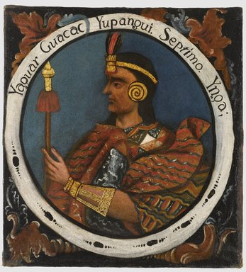 Unknown. <em>Yahuar Huacac Yupanqui, Seventh Inca, 1 of 14 Portraits of Inca Kings</em>, mid-18th century (probably). Oil on canvas, 23 3/8 x 21 9/16in. (59.4 x 54.8cm). Brooklyn Museum, Dick S. Ramsay Fund, Mary Smith Dorward Fund, Marie Bernice Bitzer Fund, Frank L. Babbott Fund, gift of The Roebling Society and the American Art Council, purchased with funds given by an anonymous donor, Maureen and Marshall Cogan, Karen B. Cohen, Georgia and Michael deHavenon, Harry Kahn, Alastair B. Martin, Ted and Connie Roosevelt, Frieda and Milton F. Rosenthal, Sol Schreiber in memory of Ann Schreiber, Joanne Witty and Eugene Keilin, Thomas L. Pulling, Roy J. Zuckerberg, Kitty and Herbert Glantz, Ellen and Leonard L. Milberg, Paul and Thérèse Bernbach, Emma and J. A. Lewis, Florence R. Kingdon, 1995.29.7 (Photo: Brooklyn Museum, 1995.29.7_PS6.jpg)