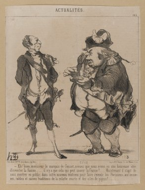 "Honoré Daumier (French, 1808-1879). <em>""Eh! Bien, monsieur le marquis de Guizot...,""</em> June 13, 1851. Lithograph on newsprint mounted on thick paper, Sheet: 12 x 9 1/16 in. (30.5 x 23 cm). Brooklyn Museum, Gift of Shelley and David Garfinkel, 1996.225.120 (Photo: Brooklyn Museum, 1996.225.120_PS1.jpg)"