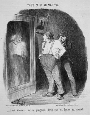Honoré Daumier (French, 1808-1879). <em>It Is Amazing How Fat I Have Become Since My Wife Died! (C'est étonnant comme j'engraisse depuis que ma femme est morte!)</em>, March 12, 1852. Lithograph on newsprint, 14 5/16 x 9 7/8 in. (36.4 x 25.1 cm). Brooklyn Museum, Gift of Shelley and David Garfinkel, 1996.225.16 (Photo: Brooklyn Museum, 1996.225.16.jpg)
