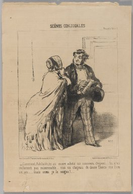 Honoré Daumier (French, 1808-1879). <em>Comment,  Adélaïde , Tu As Encore Acheté un Nouveau Chapeau...</em>, December 13, 1851. Lithograph on newsprint, Sheet: 14 1/8 x 9 9/16 in. (35.9 x 24.3 cm). Brooklyn Museum, Gift of Shelley and David Garfinkel, 1996.225.66 (Photo: Brooklyn Museum, 1996.225.66_PS1.jpg)