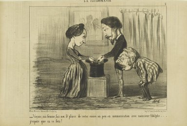 Honoré Daumier (French, 1808-1879). <em>Voyons, ma Femme, Fais-moi le Plaisir de Rester Encore un Peu en Communication avec Monsieur Adolphe...</em>, June 1, 1853. Lithograph on newsprint, Sheet: 9 13/16 x 14 1/4 in. (24.9 x 36.2 cm). Brooklyn Museum, Gift of Shelley and David Garfinkel, 1996.225.91 (Photo: Brooklyn Museum, 1996.225.91_PS2.jpg)