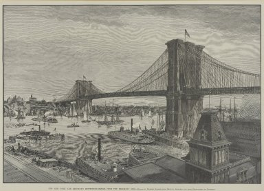 Charles Graham (American, 1852-1911). <em>The New York and Brooklyn Suspension Bridge from the Brooklyn Side</em>, late 1800s. Engraving, 18 7/16 x 26 7/8 in. (46.9 x 68.6 cm). Brooklyn Museum, Gift of Joshua Mack, 1997.198 (Photo: Brooklyn Museum, 1997.198_PS1.jpg)