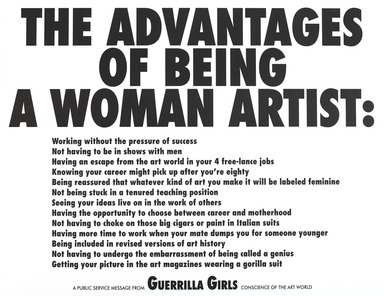 Guerrilla Girls (established United States, 1985). <em>The Advantages of Being a Woman Artist</em>, 1988. Offset lithograph, 17 x 22 in. (43.2 x 55.9 cm). Brooklyn Museum, Gift of the artists, 2008.41. © artist or artist's estate (Photo: , 2008.41_PS9.jpg)
