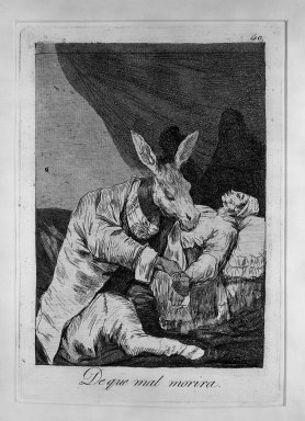 Francisco de Goya y Lucientes (Spanish, 1746-1828). <em>Of What Will He Die? (De que mal morira?)</em>, 1797-1798. Etching and aquatint on laid paper, Sheet: 11 7/8 x 8 in. (30.2 x 20.3 cm). Brooklyn Museum, A. Augustus Healy Fund, Frank L. Babbott Fund, and Carll H. de Silver Fund, 37.33.40 (Photo: Brooklyn Museum, 37.33.40_acetate_bw.jpg)