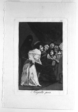 Francisco de Goya y Lucientes (Spanish, 1746-1828). <em>Swallow It, Dog (Tragala perro)</em>, 1797-1798. Etching and aquatint on laid paper, Sheet: 11 7/8 x 7 15/16 in. (30.2 x 20.2 cm). Brooklyn Museum, A. Augustus Healy Fund, Frank L. Babbott Fund, and Carll H. de Silver Fund, 37.33.58 (Photo: Brooklyn Museum, 37.33.58_bw.jpg)