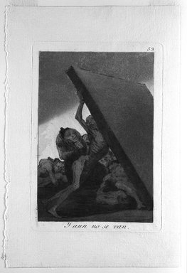 Francisco de Goya y Lucientes (Spanish, 1746-1828). <em>And Still They Don't Go! (Y aun no se van!)</em>, 1797-1798. Etching and aquatint on laid paper, Sheet: 11 7/8 x 7 15/16 in. (30.2 x 20.2 cm). Brooklyn Museum, A. Augustus Healy Fund, Frank L. Babbott Fund, and Carll H. de Silver Fund, 37.33.59 (Photo: Brooklyn Museum, 37.33.59_bw.jpg)