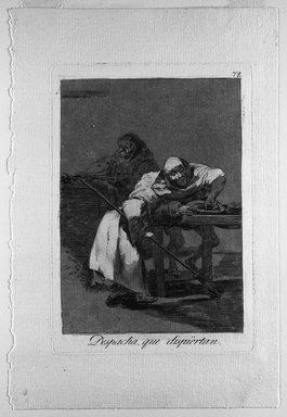 Francisco de Goya y Lucientes (Spanish, 1746-1828). <em>Despacha, Que Dispiertan</em>, 1797-1798. Etching and aquatint on laid paper, Sheet: 11 7/8 x 8 in. (30.2 x 20.3 cm). Brooklyn Museum, A. Augustus Healy Fund, Frank L. Babbott Fund, and Carll H. de Silver Fund, 37.33.78 (Photo: Brooklyn Museum, 37.33.78_bw.jpg)
