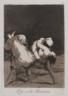 Francisco de Goya y Lucientes (Spanish, 1746-1828). <em>They Carried Her Off! (Que se la llevaron!)</em>, 1797-1798. Etching and aquatint on laid paper, Plate: 8 9/16 x 6 in. (21.7 x 15.2 cm). Brooklyn Museum, A. Augustus Healy Fund, Frank L. Babbott Fund, and Carll H. de Silver Fund, 37.33.8 (Photo: , 37.33.8_PS9.jpg)