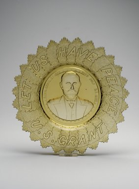 American. <em>Plate (Ulysses S. Grant)</em>, ca. 1885. Glass, 1 1/8 x 10 1/2 x 10 1/2 in. (2.9 x 26.7 x 26.7 cm). Brooklyn Museum, Gift of Mrs. William Greig Walker by subscription, 40.167. Creative Commons-BY (Photo: Brooklyn Museum, 40.167.jpg)