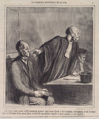Honoré Daumier (French, 1808-1879). <em>Je Crois Vous Avoir... Prouvé Que Mon Client...</em>, July 6, 1864. Lithograph on newsprint, Sheet: 13 1/2 x 11 7/16 in. (34.3 x 29.1 cm). Brooklyn Museum, A. Augustus Healy Fund, 53.166.15 (Photo: Brooklyn Museum, 53.166.15.jpg)
