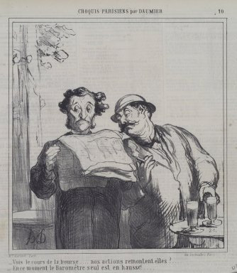 Honoré Daumier (French, 1808-1879). <em>Vois le Cours de la Bourse...</em>, July 21, 1865. Lithograph on newsprint, Sheet: 11 1/4 x 10 5/16 in. (28.6 x 26.2 cm). Brooklyn Museum, A. Augustus Healy Fund, 53.166.7 (Photo: Brooklyn Museum, 53.166.7.jpg)