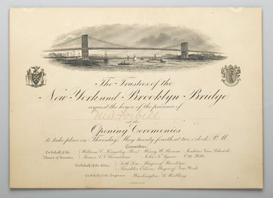 American. <em>Invitation to the Opening of the Brooklyn Bridge</em>, 1883. Engraving, 6 5/8 x 9 in. (16.8 x 22.9 cm). Brooklyn Museum, Gift of the Congregational Home for the Aged, 57.91.1 (Photo: Brooklyn Museum, 57.91.1_PS2.jpg)