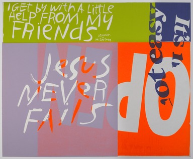 Corita Kent (aka Sister Mary Corita) (American, 1918-1986). <em>Jesus Never Fails</em>, 1967. Screen print (Serigraph), 29 13/16 × 36 1/16 in. (75.7 × 91.6 cm). Brooklyn Museum, Henry L. Batterman Fund, 68.116. © artist or artist's estate (Photo: , 68.116_PS9.jpg)