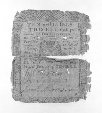 <em>Ten Shilling Note Printed on Rag Paper</em>, ca. 1764. Rag Paper, 3 x 3 1/2 in. (7.6 x 8.9 cm). Brooklyn Museum, Gift of Reverend Cornelius Vander Naald, 68.6.8. Creative Commons-BY (Photo: Brooklyn Museum, 68.6.8_bw.jpg)