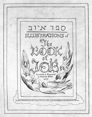 William Blake (British, 1757-1827). <em>Title Page from Illustrations of the Book of Job, in Twenty-one Plates</em>, 1825. Engraving, 8 5/16 x 6 7/16 in. (21.1 x 16.3 cm). Brooklyn Museum, Bequest of Mary Hayward Weir, 69.4.1a (Photo: Brooklyn Museum, 69.4.1a_bw.jpg)
