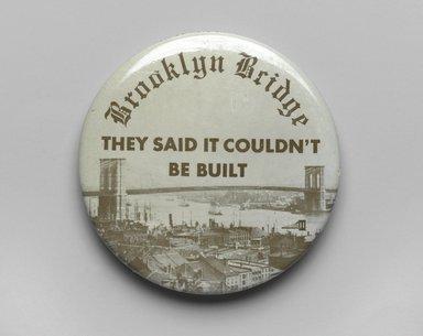 Unknown. <em>Button</em>, 1983. Metal, enamel, 2 1/4 in. (5.7 cm). Brooklyn Museum, Ella C. Woodward Memorial Fund, 83.126.11. Creative Commons-BY (Photo: Brooklyn Museum, 83.126.11_PS2.jpg)
