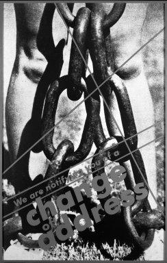 Barbara Kruger (American, born 1945). <em>Untitled (We Are Notifying You of a Change of Address)</em>, 1986. Gelatin silver photograh and silkscreen, 75 1/4 × 48 in. (191.1 × 121.9 cm). Brooklyn Museum, Helen Babbott Sanders Fund, Caroline A.L. Pratt Fund, and Charles Stewart Smith Memorial Fund, 87.56. © artist or artist's estate (Photo: Brooklyn Museum, 87.56_bw.jpg)