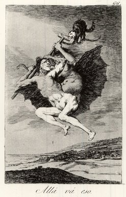 Francisco de Goya y Lucientes (Spanish, 1746-1828). <em>There It Goes (Allá vá eso)</em>, 1797-1798. Etching and aquatint on laid paper, Sheet: 11 7/8 x 7 15/16 in. (30.2 x 20.2 cm). Brooklyn Museum, A. Augustus Healy Fund, Frank L. Babbott Fund, and Carll H. de Silver Fund, 37.33.66 (Photo: Brooklyn Museum, CUR.37.33.66.jpg)