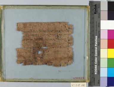 <em>Papyrus Inscribed in Greek</em>, 2nd century C.E. Papyrus, ink, Glass: 7 1/16 x 8 1/4 in. (18 x 21 cm). Brooklyn Museum, Bequest of Theodora Wilbour from the collection of her father, Charles Edwin Wilbour, 47.218.22 (Photo: Brooklyn Museum, CUR.47.218.22_IMLS_PS5.jpg)
