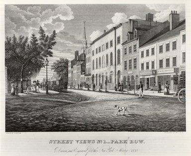 William D. Smith (American, born ca. 1800, active 1822 to after 1860). <em>Street Views No. 1, Park Row</em>, 19th century. Engraving on paper, sheet: 8 9/16 x 10 11/16 in. (21.8 x 27.1 cm). Brooklyn Museum, Brooklyn Museum Collection, X598.4 (Photo: Brooklyn Museum, CUR.X598.4.jpg)