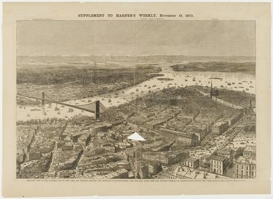 Theodore Russell Davis (American, 1840-1894). <em>Birds-Eye View of the Southern-End of New York and Brooklyn Showing the Projected Suspension-Bridge Over the East River from the Western Terminus in Printing House Square, New York</em>, 1870. Engraving, sheet: 16 7/8 x 23 in. (42.9 x 58.4 cm). Brooklyn Museum, Brooklyn Museum Collection, X1042.107 (Photo: Brooklyn Museum, x1042.107_PS1.jpg)