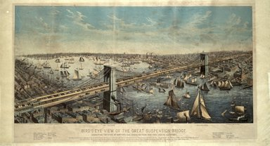 American. <em>Bird's-Eye View of the Great Suspension Bridge ...</em>, 1883. Lithograph with hand-coloring on wove paper, 17 3/4 x 38 1/8in. (45.1 x 96.8cm). Brooklyn Museum, Brooklyn Museum Collection, X641 (Photo: Brooklyn Museum, x641_SL1.jpg)