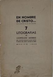 Leopoldo Méndez (Mexican, 1902-1969). <em>En Nombre de Cristo</em>, 1939. Lithograph, 14 x 9 1/2 in. (35.6 x 24.1 cm). Brooklyn Museum, Bequest of Richard J. Kempe, 2003.41.7a-g. © artist or artist's estate (Photo: Brooklyn Museum, 2003.41.7a-g.jpg)